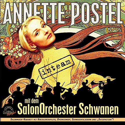 Postel , Annette - Inteam (mit dem SalonOrchester Schwanen)