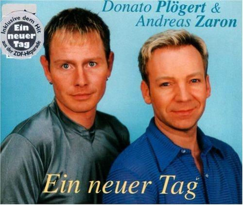 Plögert , Donato & Zaron Andreas - Ein Neuer Tag (Maxi)