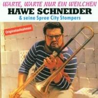 Schneider , Hawe - Warte, warte nur ein Weilchen (Hawe Schneider & seine Spree City Stompers)