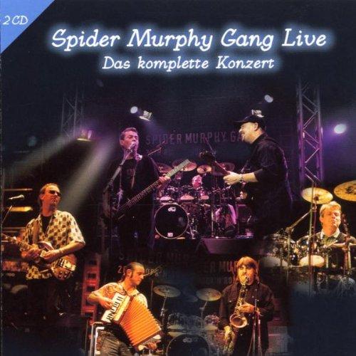 Spider Murphy Gang - Spider Murphy Gang Live - Das komplette Konzert