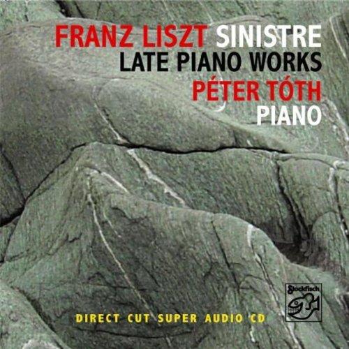 Liszt , FRanz - Sinistre (SACD) (Peter Toth)