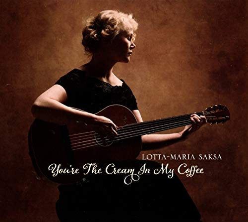 Saksa , Lotta-Maria - You're the Cream in My Coffee