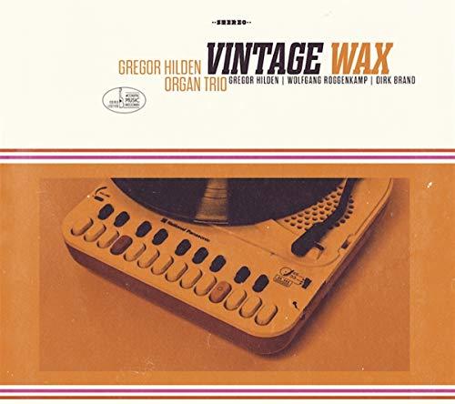 Hilden , Gregor Organ Trio - Vintage Wax (With Wolfgang Roggenkamp And Dirk Brand)