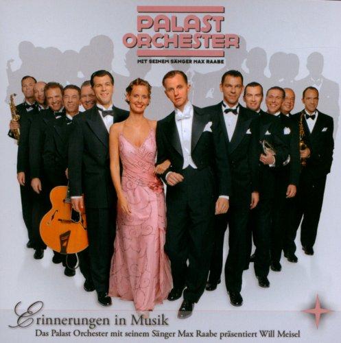 Palast Orchester - Erinnerungen in musik