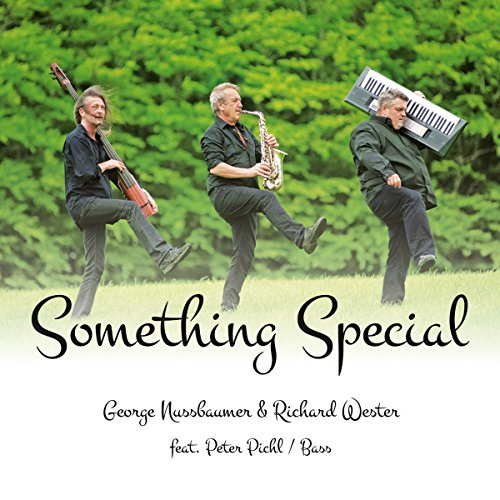 George & Wester,Richard Ft. Pichl,Peter Nussbaumer - Something Special