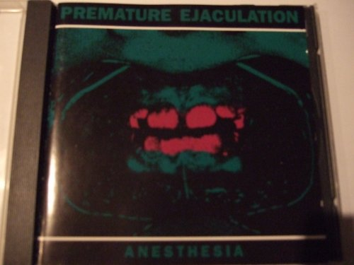 Premature Ejaculation - Anesthesia