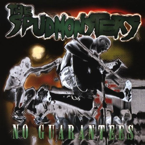 Spudmonsters , The - No guarantees (UK Import)