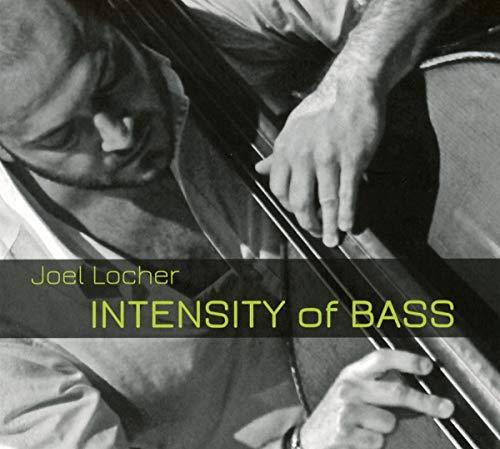 Locher , Joel - Intensity Of Bass