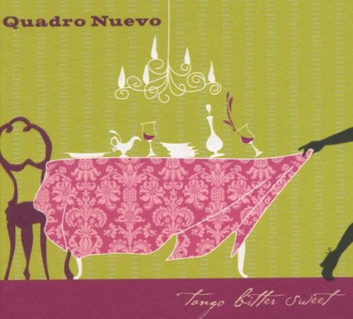 Quadro Nuevo - Tango bitter sweet