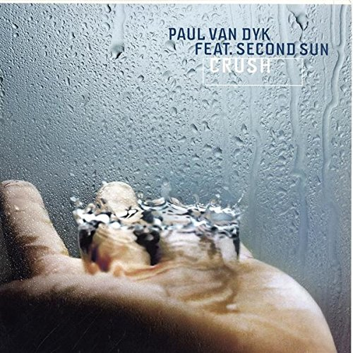 Dyk , Paul van - Crush (2004) (Maxi) (Vinyl)