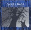 Calva Y Nada - Monologe Eines Baumes