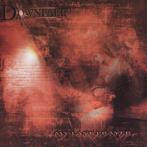 Downfall - My Last Prayer [UK-Import]