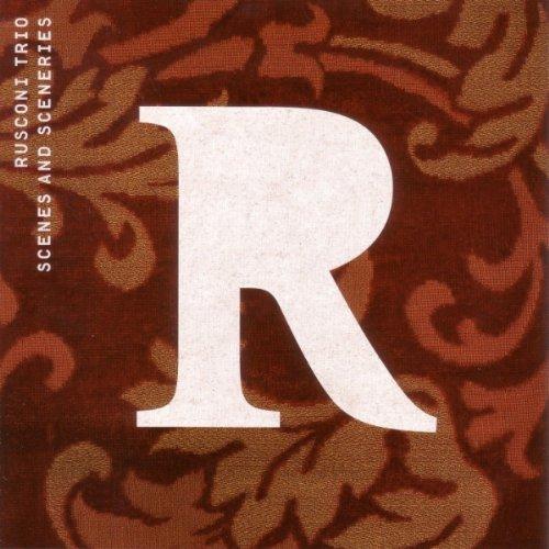 Rusconi Trio - Scenes & Sceneries