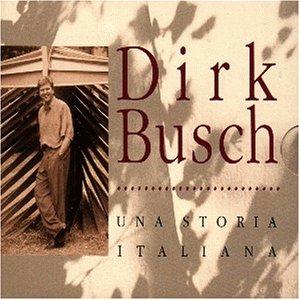 Busch , Dirk - Una storia italiana
