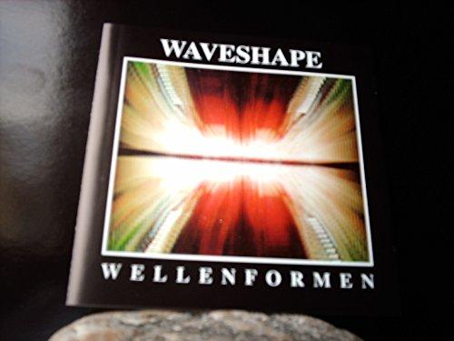 Waveshape - Wellenformen