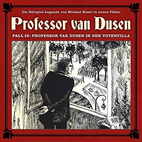 Professor van Dusen - Fall 15: Professor van Dusen in der Totenvilla