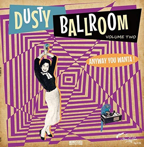 Various - Dusty Ballroom 02-Anyway You Wanta! [Vinyl LP]