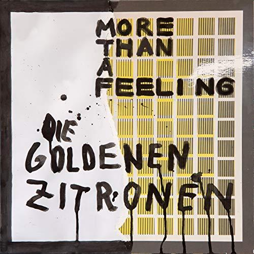 Goldenen Zitronen , Die - More than a Feeling (Vinyl)