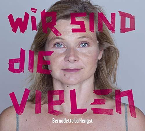 Bernadette la Hengst - Wir sind die vielen