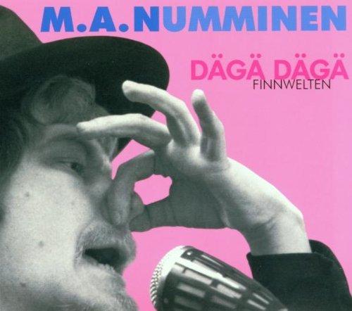 Numminen , M.A. - Däga Däga - Finnwelten