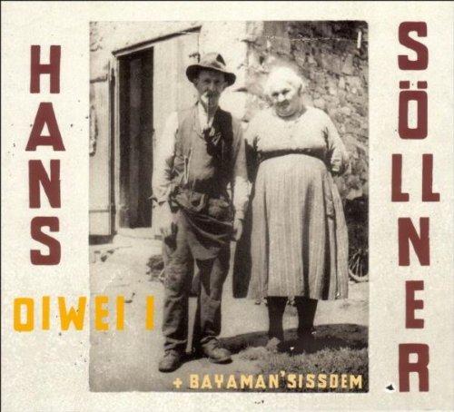 Söllner , Hans - Oiwei i