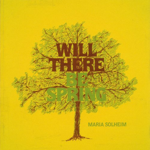 Solheim , Maria - Will there be spring