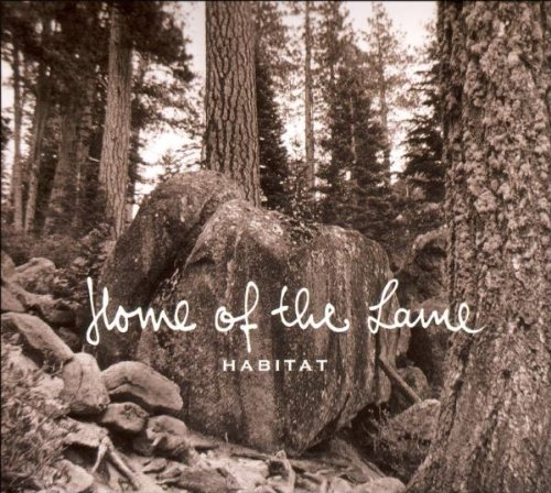Home of the Lame - Habitat (EP)
