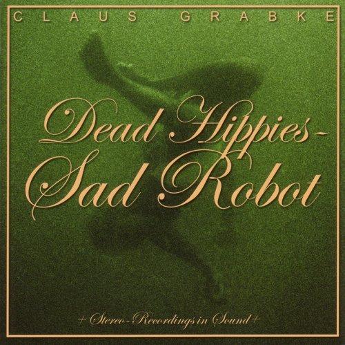 Grabke , Claus - Dead Hippies - sad robot