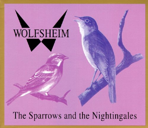 Wolfsheim - The Sparrow And The Nightingales (Maxi)