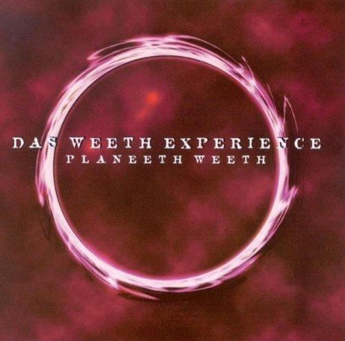 Weeth Experience , Das - Planeeth Weeth