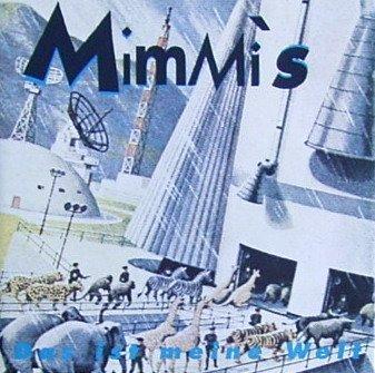 Mimmi's - Das Ist Meine Welt