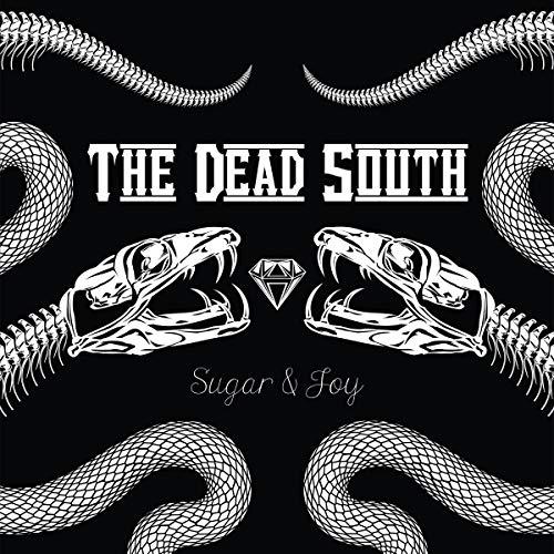 Dead South , The - Sugar & Joy (Ltd.Bonus Track+Patch Edition)