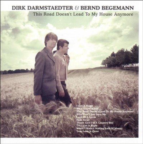 Darmstaedter , Dirk & Begemann , Begemann - This road doesn't lead to my h