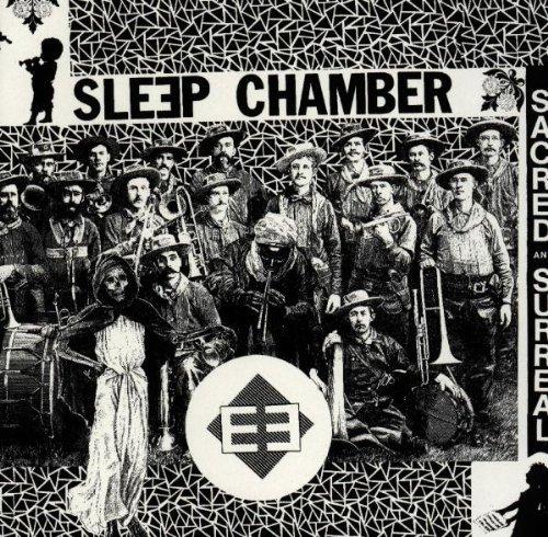 Sleep Chamber - Sacred & surreal