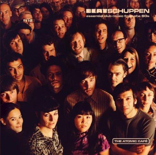 Sampler - Beatschuppen - Essential Club Music from the 60s