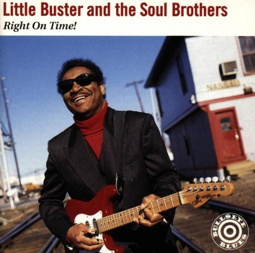 Little Buster and the Soul Brothers - Right on time!