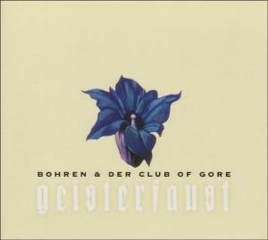 Bohren & Der Club of Gore - Geisterfaust