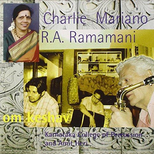 Mariano , Charlie & Ramamani , R.A. - Om Keshav