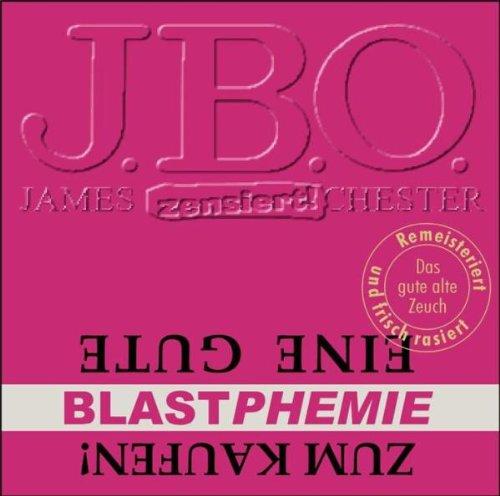 J.B.O. - Eine gute Blastphemie Zum Kaufen!