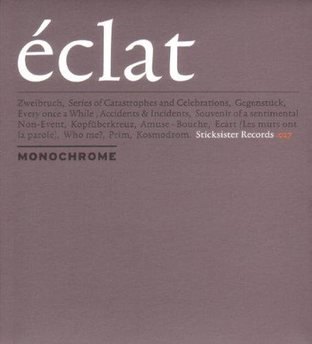 Monochrome - Eclat