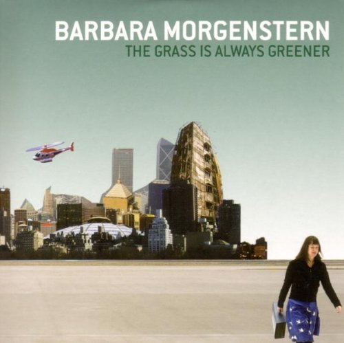 Morgenstern , Barbara - The grass is always greener