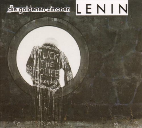 Goldenen Zitronen , Die - Lenin