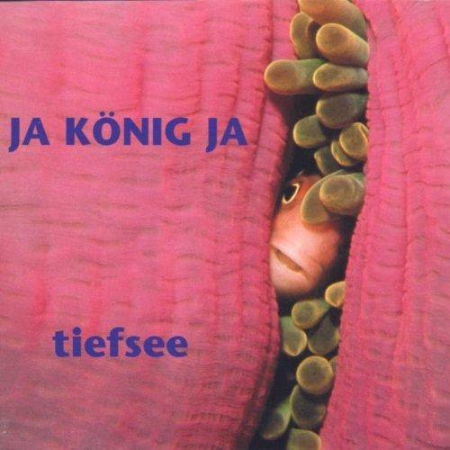 JaKönigJa - Tiefsee