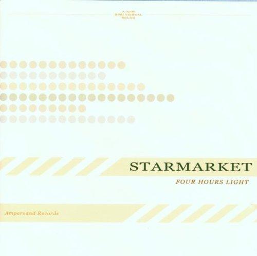 Starmarket - Four Hours Light