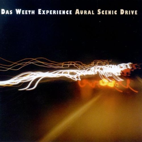 Weeth Experiment , Das - Aural scenic drive