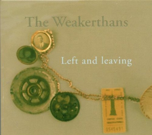 Weakerthans , The - Left and leaving
