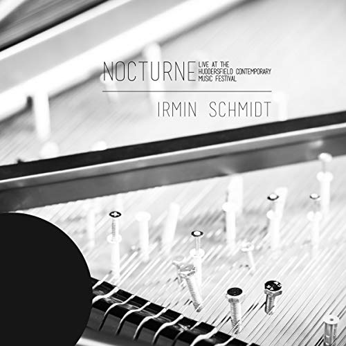 Schmidt , Irmin - Nocturne: Live At The Huddersfield Contemporary Music Festival