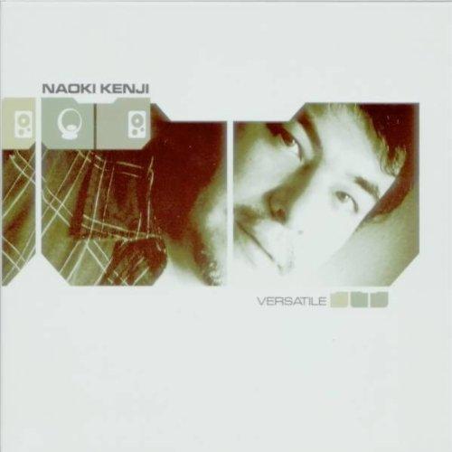 Kenji , Naoki - Versatile