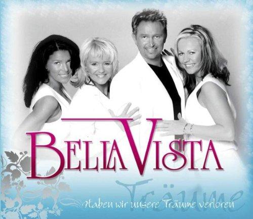 Bella Vista - Haben wir unsere Träume verloren (Maxi)