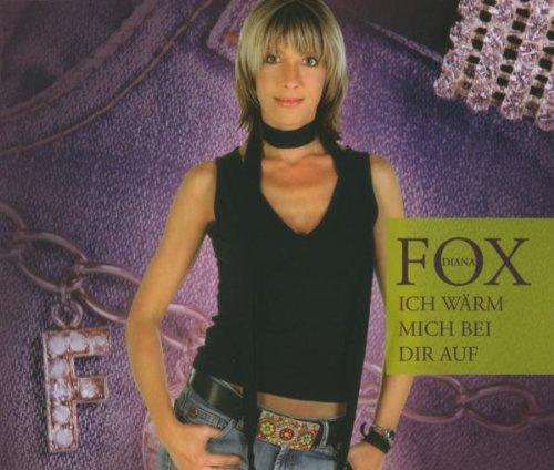 Fox , Dian - Ich Wärm Mich Bei Dir auf (Maxi)